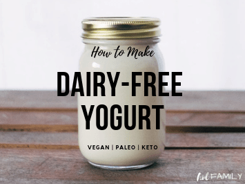 How to make dairy free yogurt that is vegan, paleo and ketogenic friendly