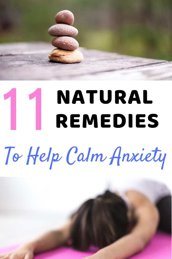 11 Natural Remedies To Help Calm Anxiety