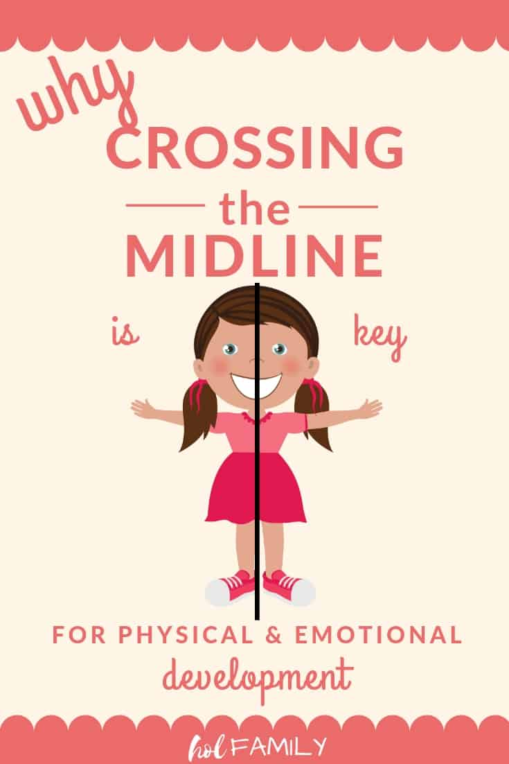 Why Crossing the Midline is Key For Physical and Emotional Development