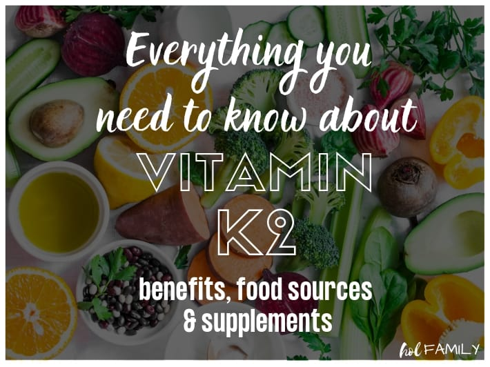 Everything you need to know about vitamin k2