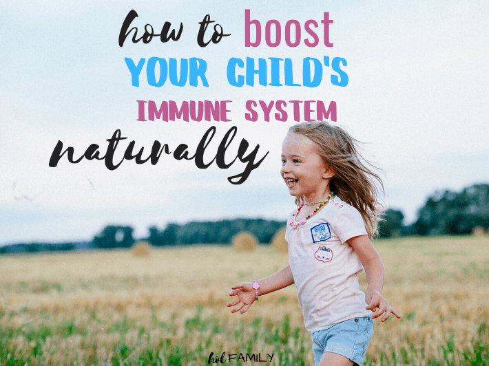 10 ways to boost Your child's immune system
