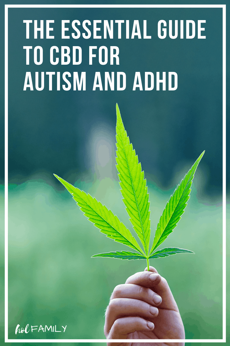 The Essential Guide to CBD for Autism and ADHD