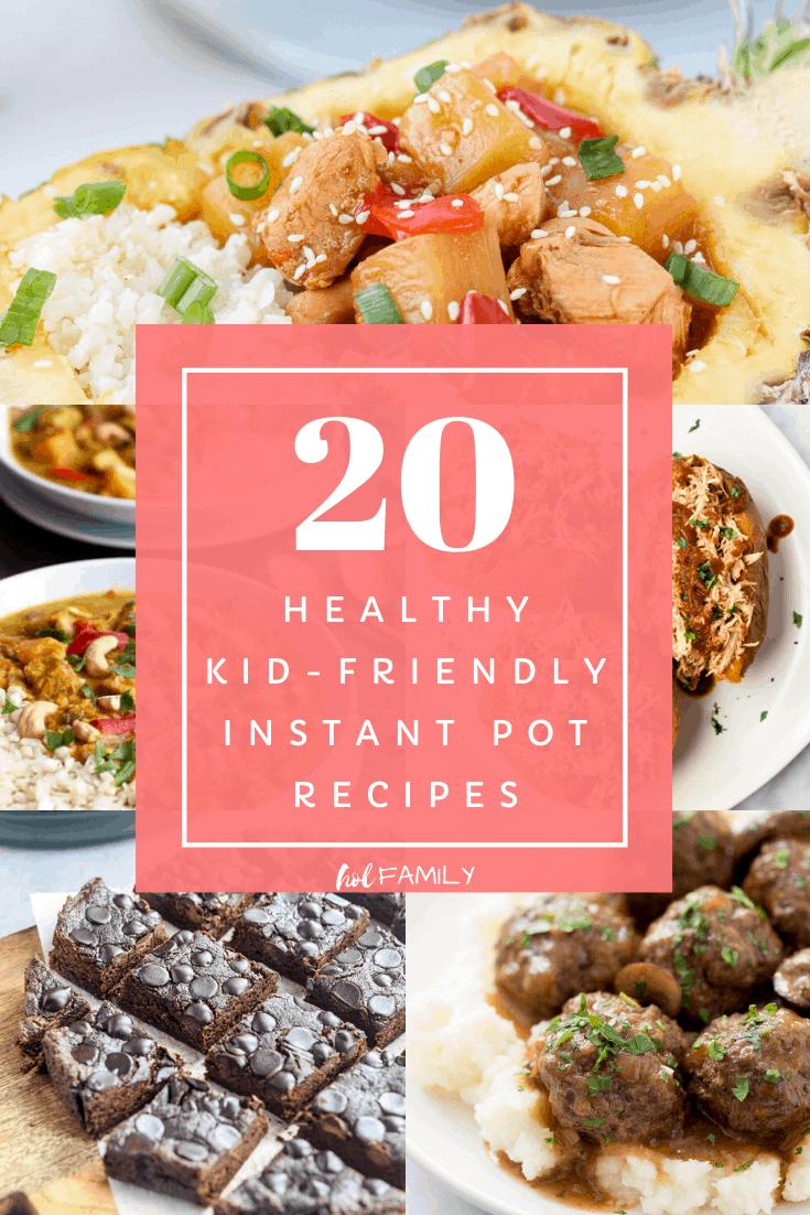 20 Healthy Kid Friendly Instant Pot Recipes