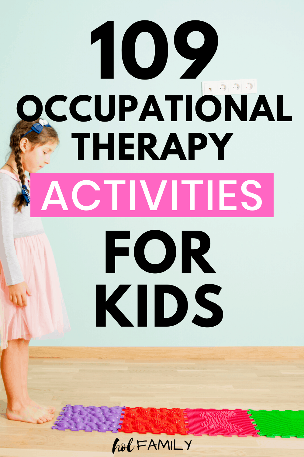 Occupational Therapy Activities for Kids at Home
