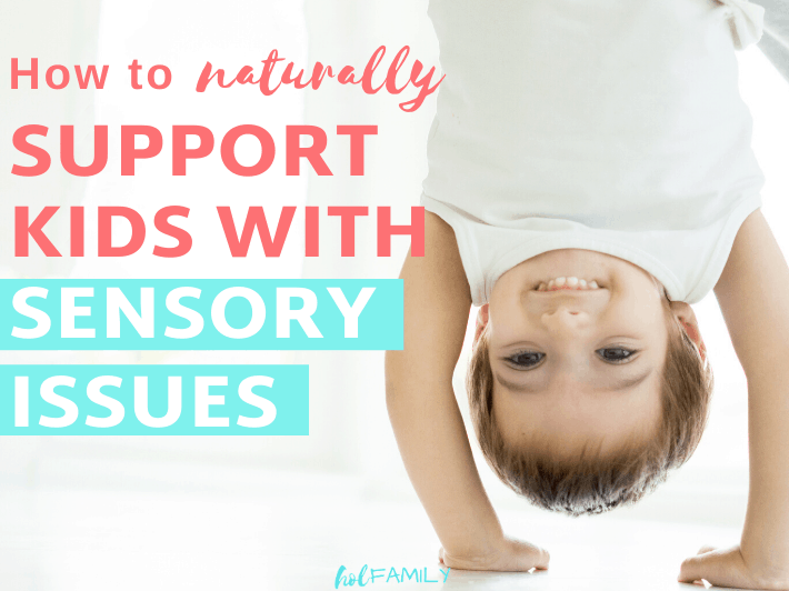 How to help Sensory issues in kids